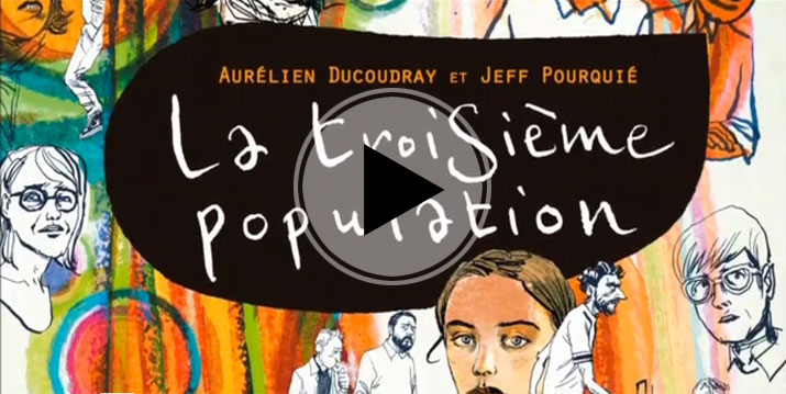 video la troisieme population